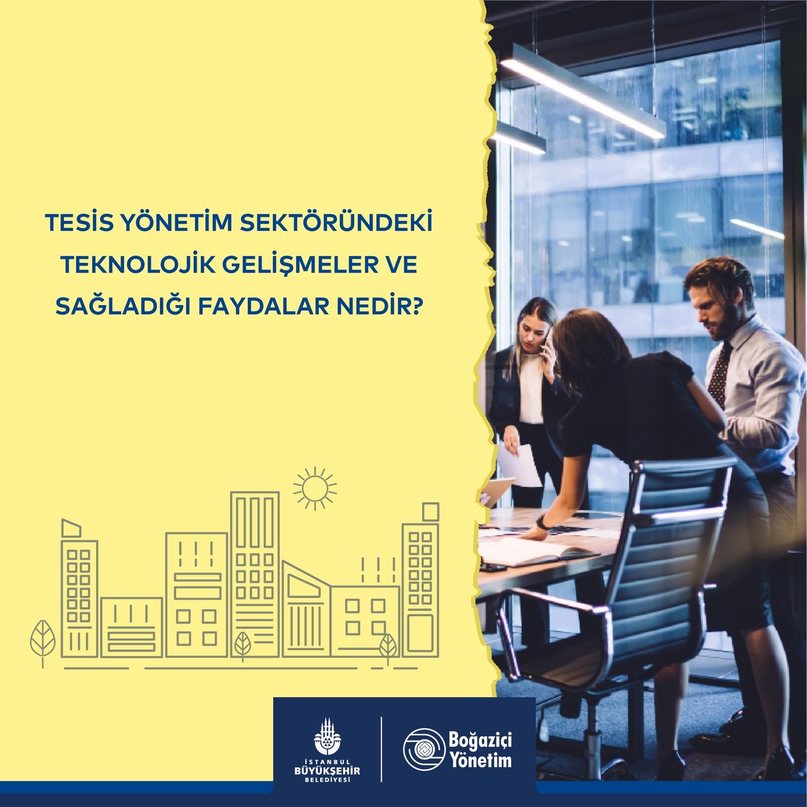 Tesis Yönetim Sektöründeki Teknolojik Gelişmeler ve Sağladığı Faydalar Nedir?